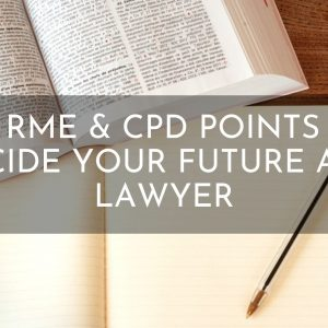 Why RME & CPD Points Will Decide Your Future as a Lawyer