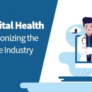 Know-How Digital Health Technology is Revolutionising the Healthcare Industry