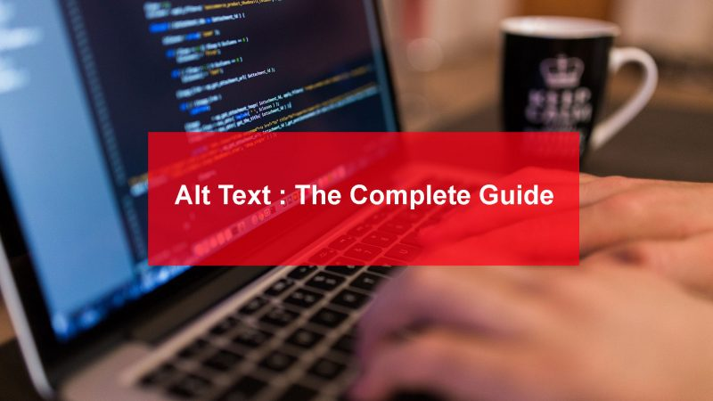 Complete Guide to Alt Text